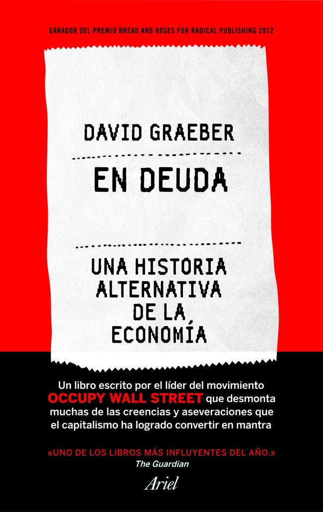 David Graeber: En deuda : una historia alternativa de la economía
