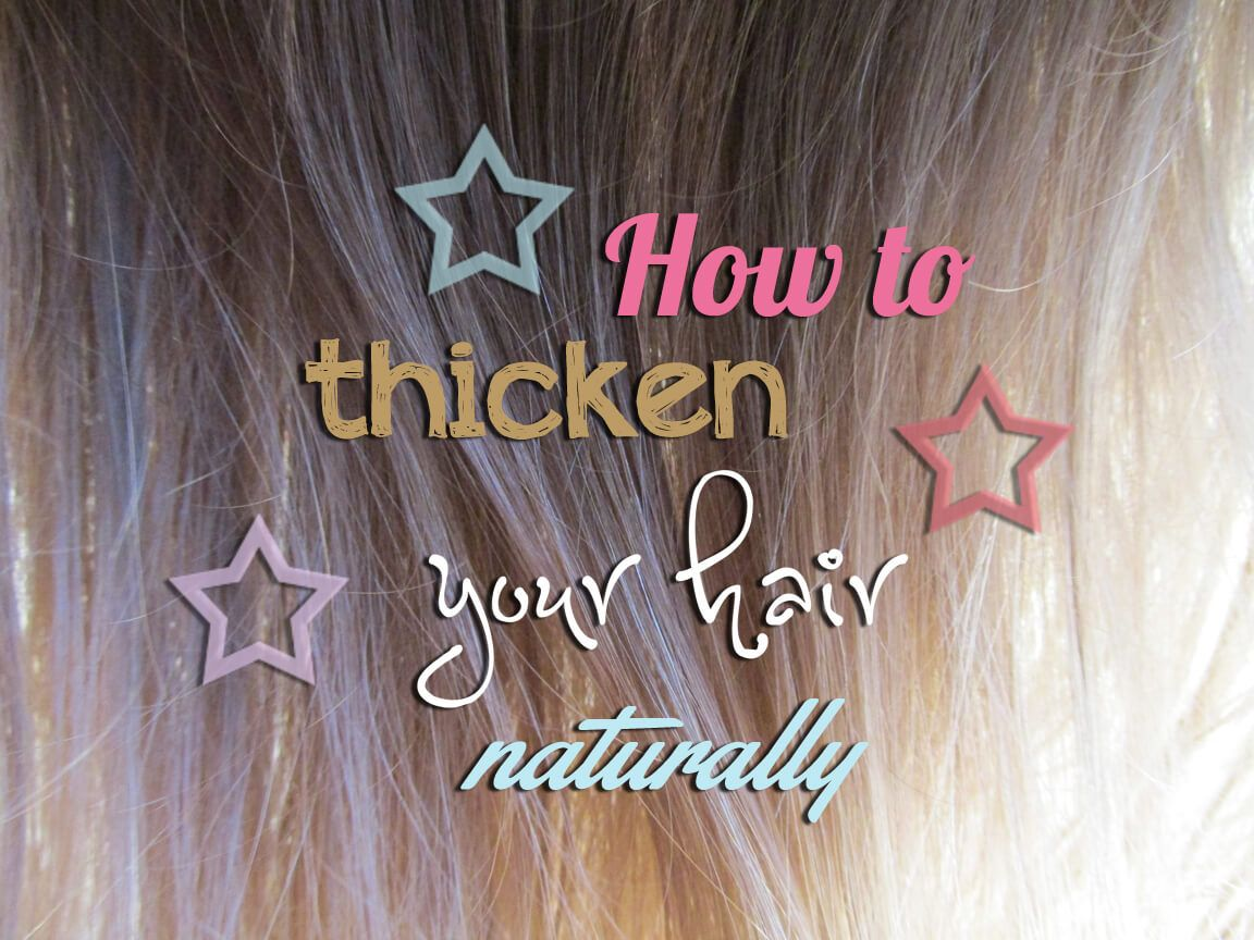 How to thicken hair hair thickening thick hair styles