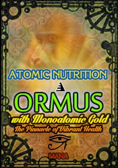 Ormus is The Pinnacle of Vibrant Health and Nutrition  This
