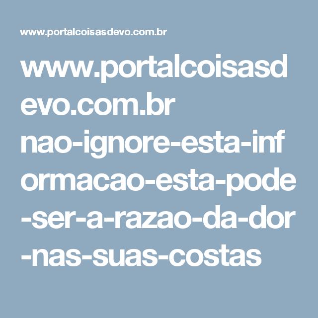 www.portalcoisasdevo.com.br nao-ignore-esta-informacao-esta-pode-ser-a-razao-da-dor-nas-suas-costas