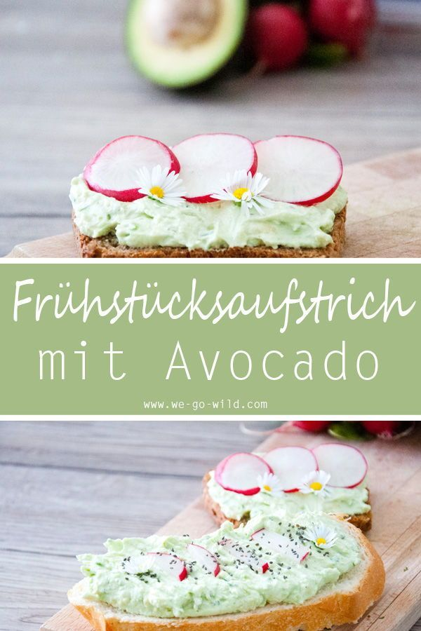 Avocado Aufstrich mit Frischkäse für ein gesundes Frühstück - WE GO WILD Avocado Aufstrich mit