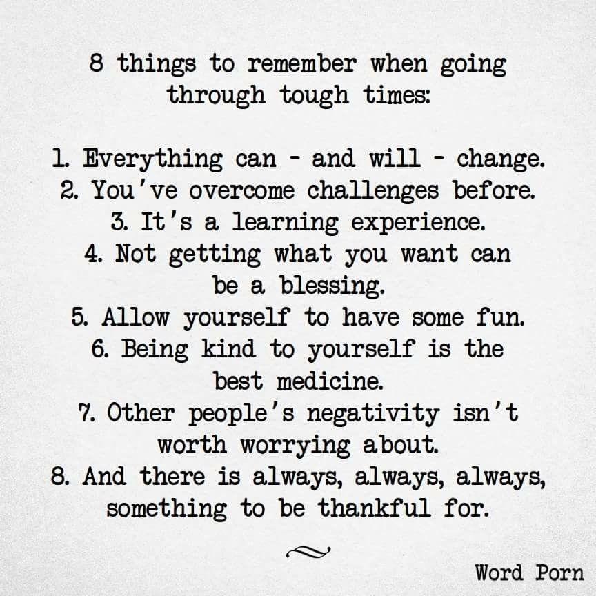 Quotes On Going Through Tough Times: 8 Things To Remember When Going Through Tough Times