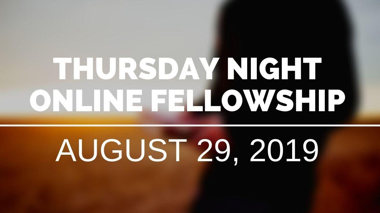 STF Community Virtual Fellowship 082919 Teachings