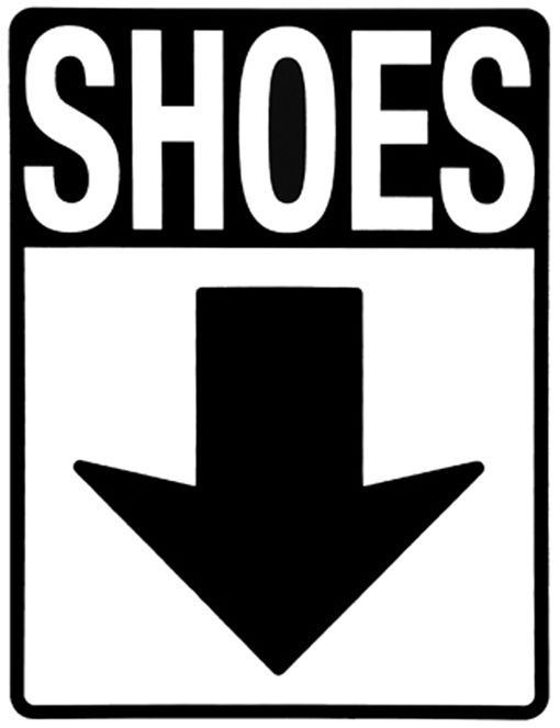 Shoes sign- this will be great for the garage. Hope the kids get the message!