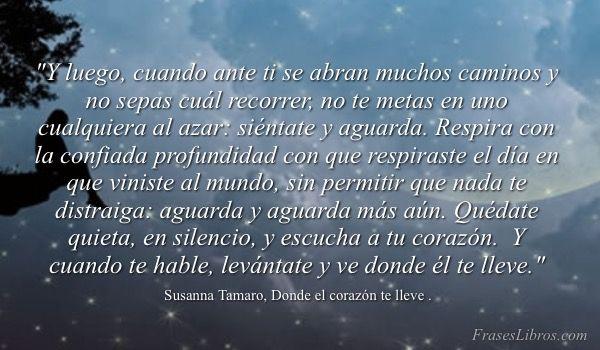 Donde El Corazón Te Lleve Susanna Tamaro Frases Frases