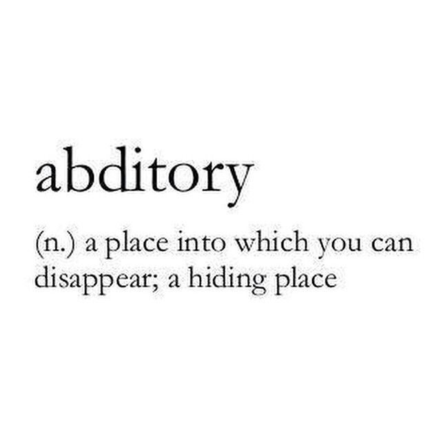 Abditory The Definition Of Words Word Porn Beautiful Words