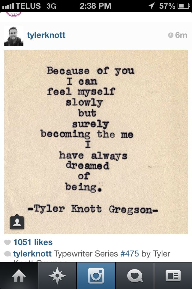 Tyler Knott Gregson | Beautiful poems | Romantic love quotes