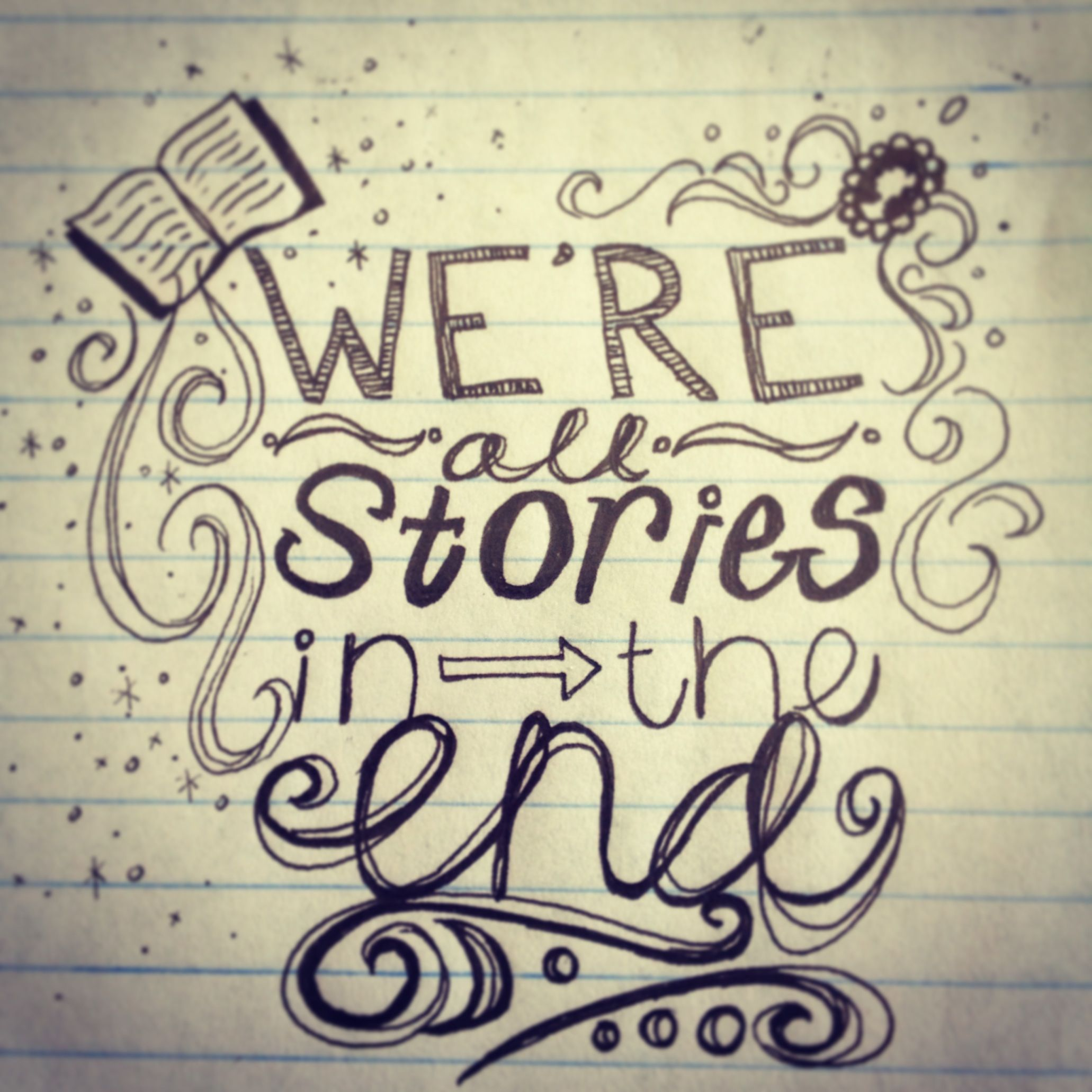 Were All Stories In The End Make It A Good One Doctor Who Quote