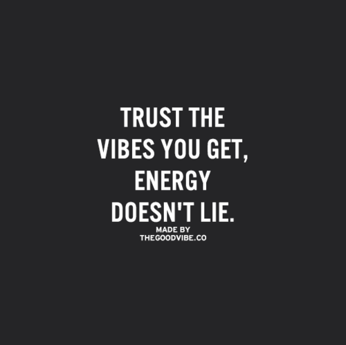 Everything changes when you start to emit your own vibe Negative energy