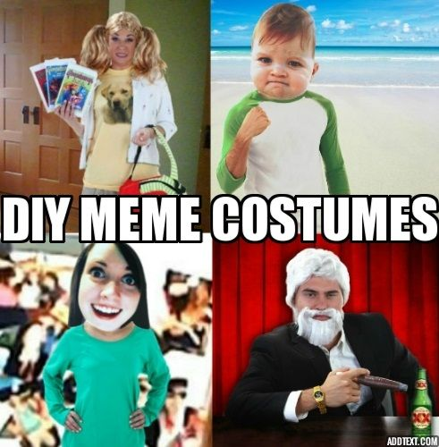 Diy Meme Costume Ideas So You Can Have The Most Interesting Costume In The World Halloweencostumes Com Blog Meme Costume Spirit Week Outfits Meme Day Costumes