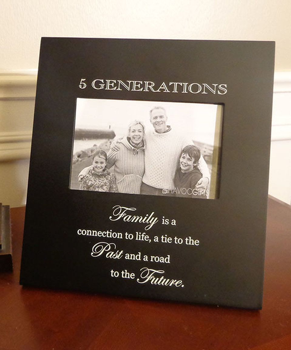 Look What I Found On Zulily Black 5 Generations Quote 4 X 6