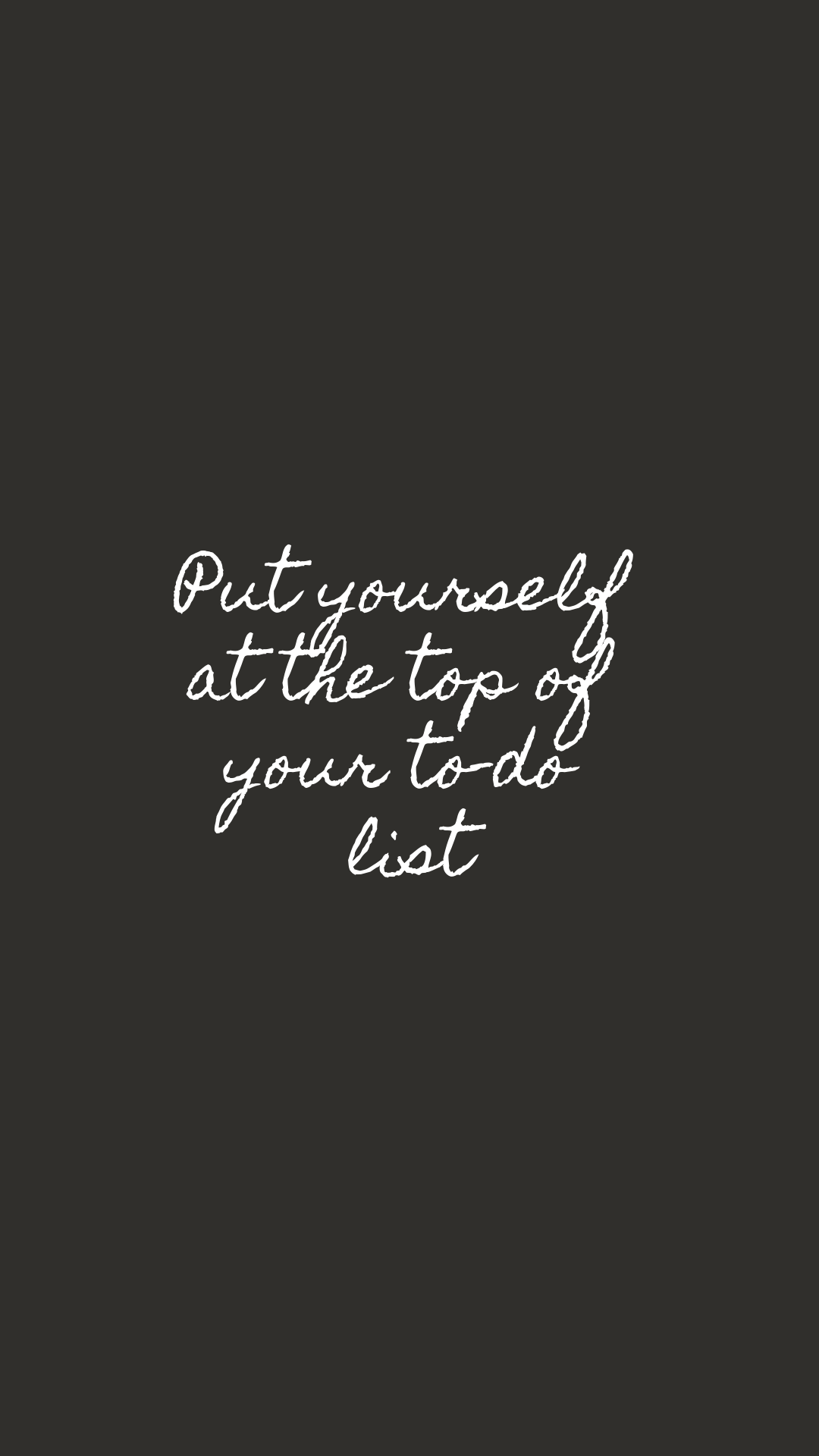 Put Yourself at the Top of Your To-Do List  Motivational