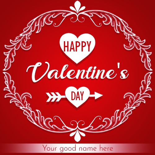 February 14th Happy Valentine S Day With Name Happy Valentines Message Happy Valentines Day Card Valentines Day Wishes