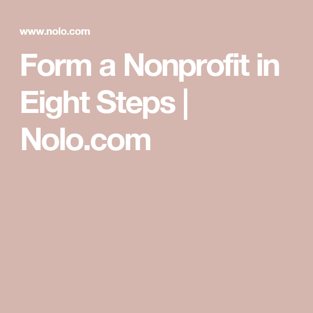 Form A Nonprofit In Eight Steps