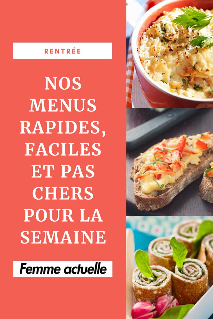 Rentrée : nos menus rapides, faciles et pas chers pour la semaine | Menu rapide, Idée repas ...