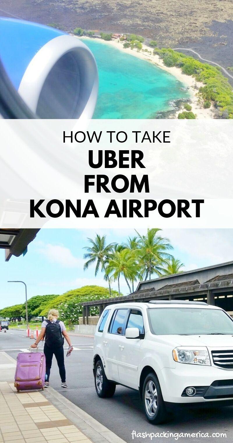 How To Take Uber From Kona Airport Big Island Hawaii Travel