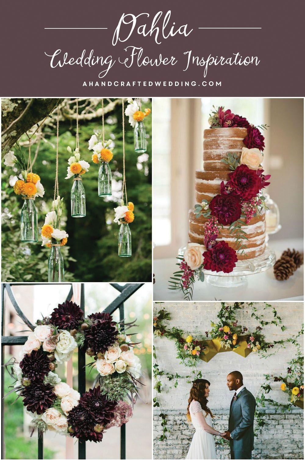 Dahlia Wedding Flower Inspiration A Wedding Wonderland Pinterest