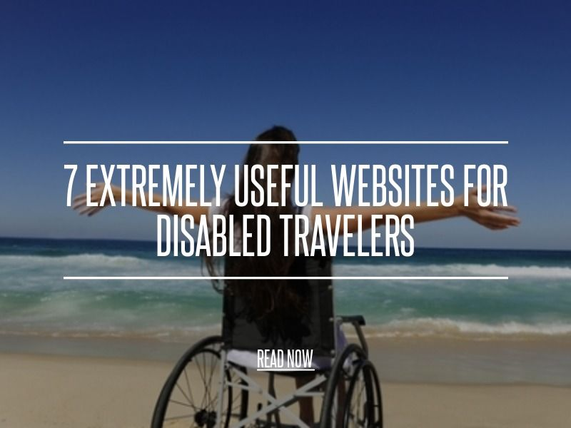 7 Extremely Useful Websites for Disabled Travelers - Travel [ more at http://travel.allwomenstalk.com ] <strong>Disabled travel has been</strong> made an awful lot easier as the world has become more aware of the challenges non-able body people face in enjoying days out and vacations. Travelling for disabled people is not always the easiest thing as not everywhere has adequate facilities for disabled people despite there being a whole slew o... #Travel #Travelers #Disabled #User #Users…