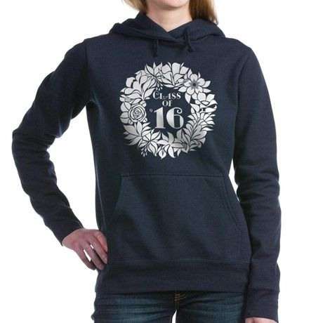 Class Of 2016 floral Womens Hooded Sweatshirt on CafePress.com
