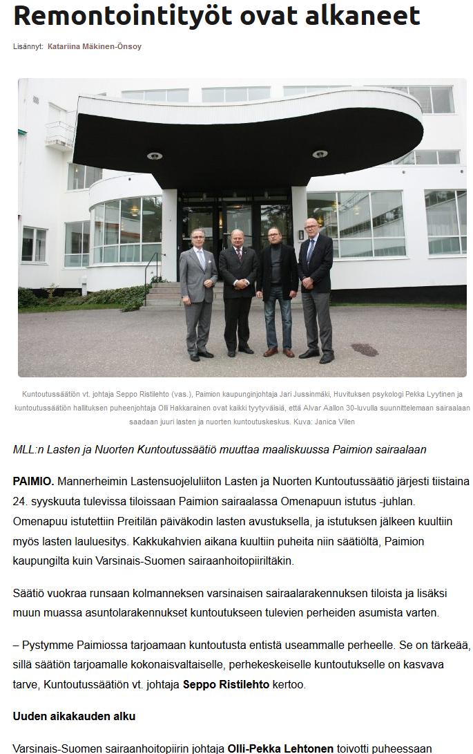 MLL:n Lasten ja Nuorten Kuntoutussäätiö muuttaa maaliskuussa 2014 Paimioon. Juttu Kaarinan Uutisissa 27.10.2013.