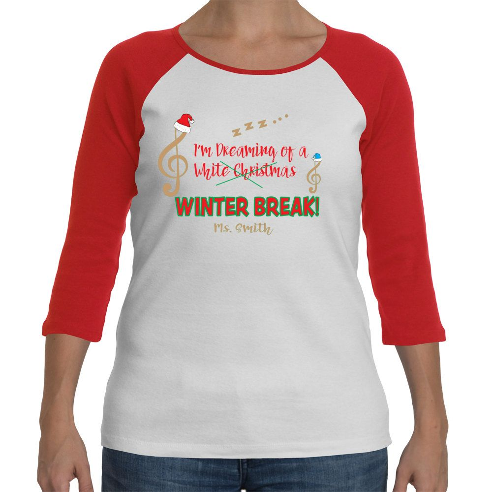 Im Dreaming Of A Winter Break Teachers Christmas Shirt With Or