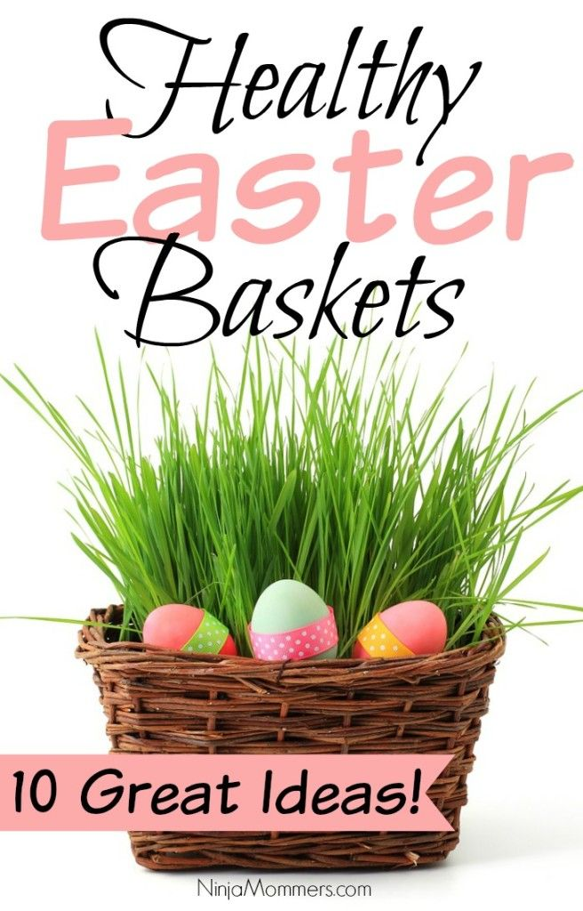 Healthy easter basket ideas 10 great ideas for this easter the easter bunny brings us some pretty healthy easter baskets check out these 10 great ideas for a healthy easter basket for your child negle Image collections
