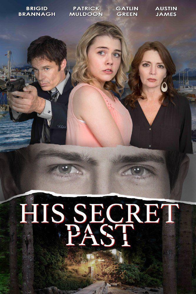 His Secret Past 2016 Dvd Tv Movie Lifetime Thriller Brigid Brannagh Lmn Lifetime Movies Movie Tv Crime Movies