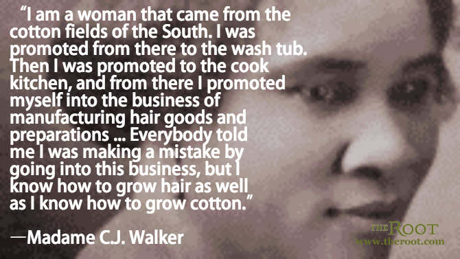 Madam Cj Walker Quotes Delectable Quote Of The Day Madame Cj Walker On Entrepreneurship  Women Speak . Design Decoration
