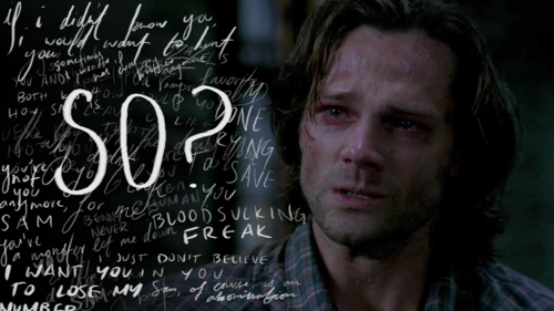 """You finish these trials, you're dead, Sam.""  8x23 Sacrifice."