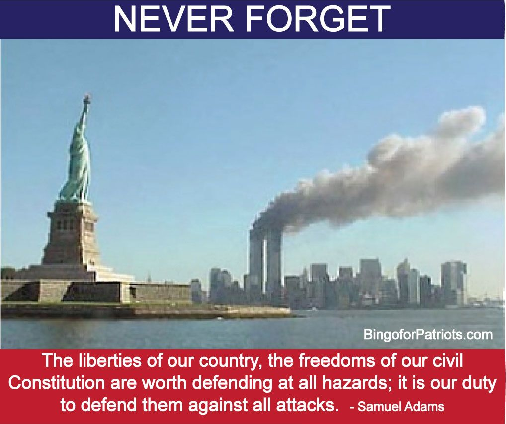 It is our Duty to Defend Them Against all Attacks - Never Forget September 11