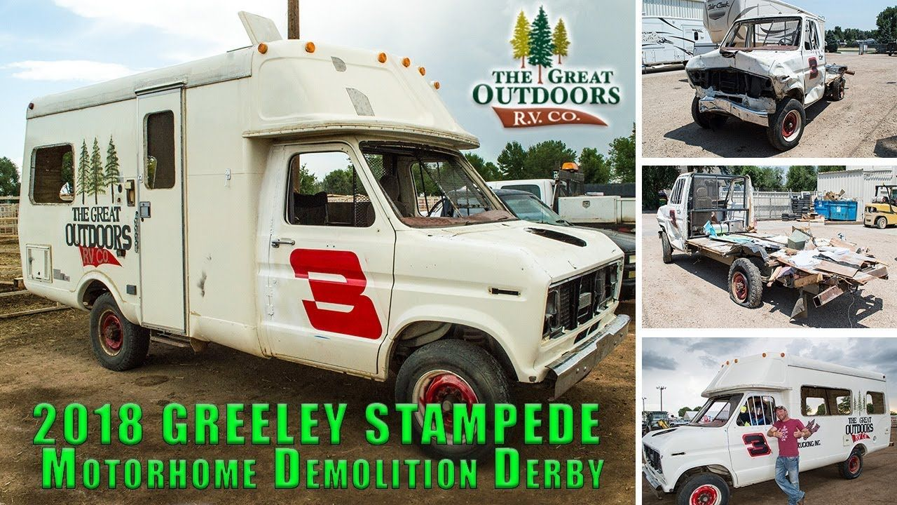 The Great Outdoors RV 2018 Greeley Stampede Motorhome Demolition