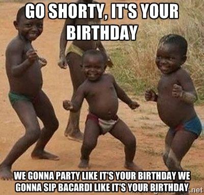 Birthday Party Memes Google Search Birthday Wishes Funny Happy Birthday Quotes Happy Birthday Quotes Funny
