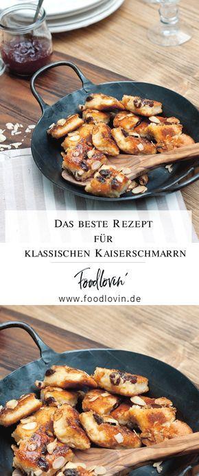 Der beste österreichische Kaiserschmarrn | Abendessen ...