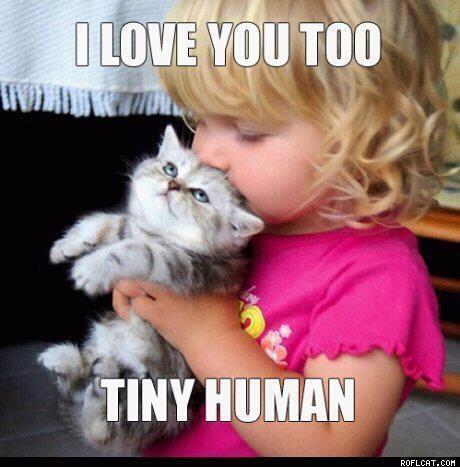 I love you too tiny human :)