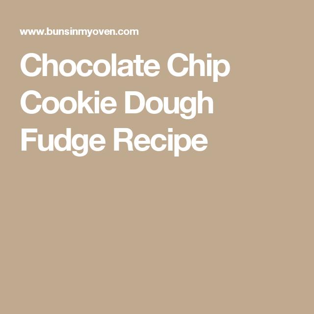 Chocolate Chip Cookie Dough Fudge Recipe