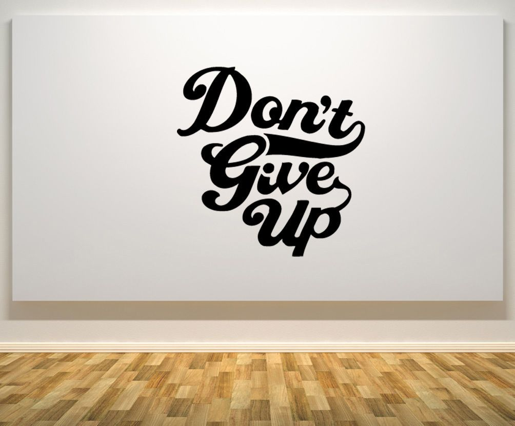 Donut give up motto quote gym fitness wall art decal sticker picture