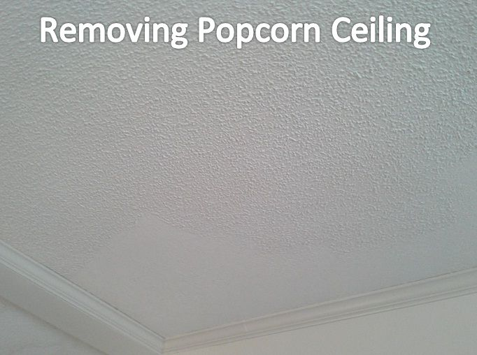 In Order To Remove The Popcorn Ceiling I Took A 6 Inch Putty Knife And Started Scraping I Checked Out Removing Popcorn Ceiling Drywall Repair Popcorn Ceiling