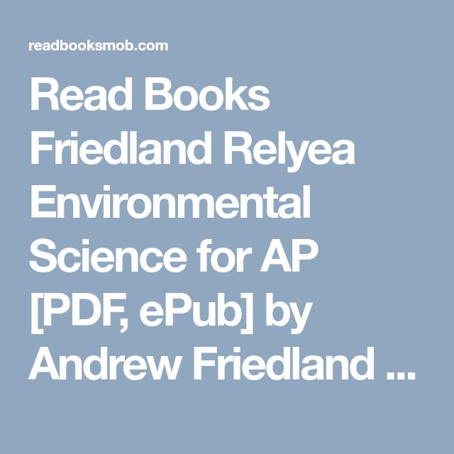 Read Books Friedland Relyea Environmental Science For Ap Pdf Epub