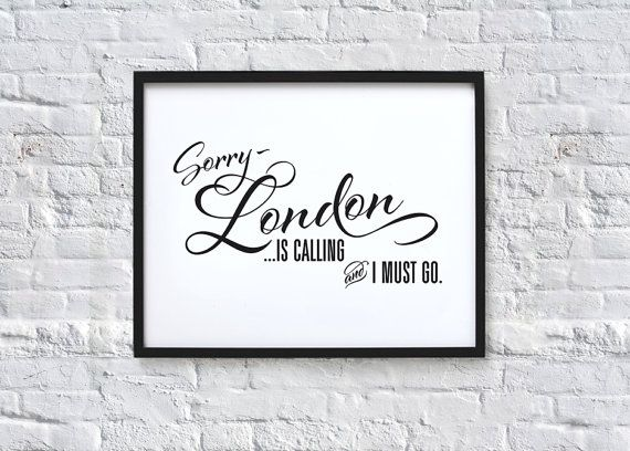 London is calling and I must go Typography Quote Art by chloevaux, £10.00 A tenna!? Well Aye, ill take it
