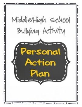 Middle High School Bullying Activity Personal Action Plan