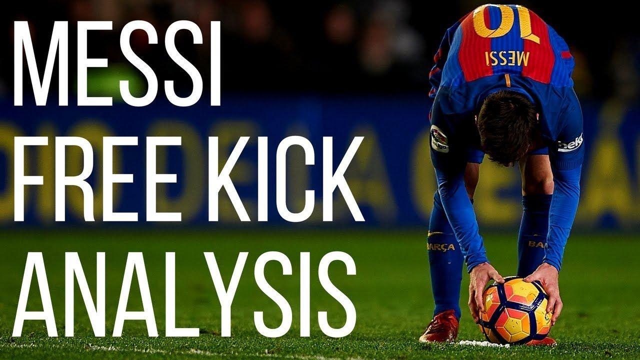 How To Score Free Kicks In Football Like Messi Free Kick Soccer Analysis Messi