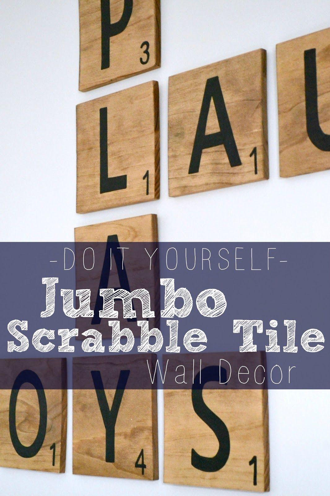Diy Jumbo Scrabble Tile Wall Decor Scrabble Tiles Wall Scrabble