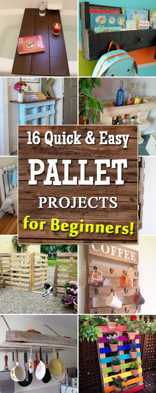 16 Quick and Easy Pallet Projects for Beginners #palletprojects