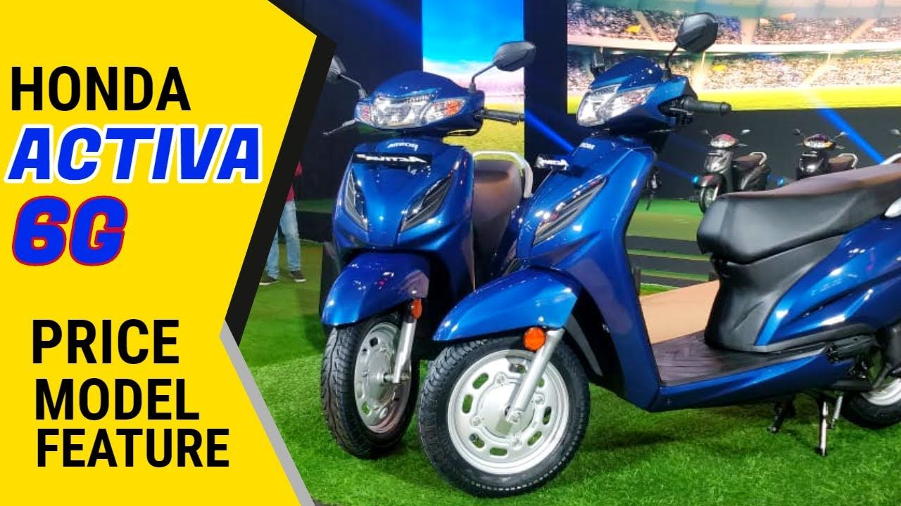 Honda Activa 6g Launched Price Model Features Car O Tech