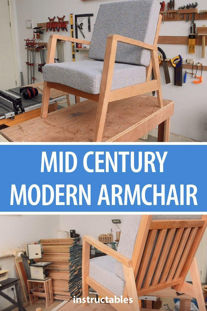 Making A Mid Century Modern Armchair Mid Century Modern Armchair Diy Furniture Plans Furniture Plans