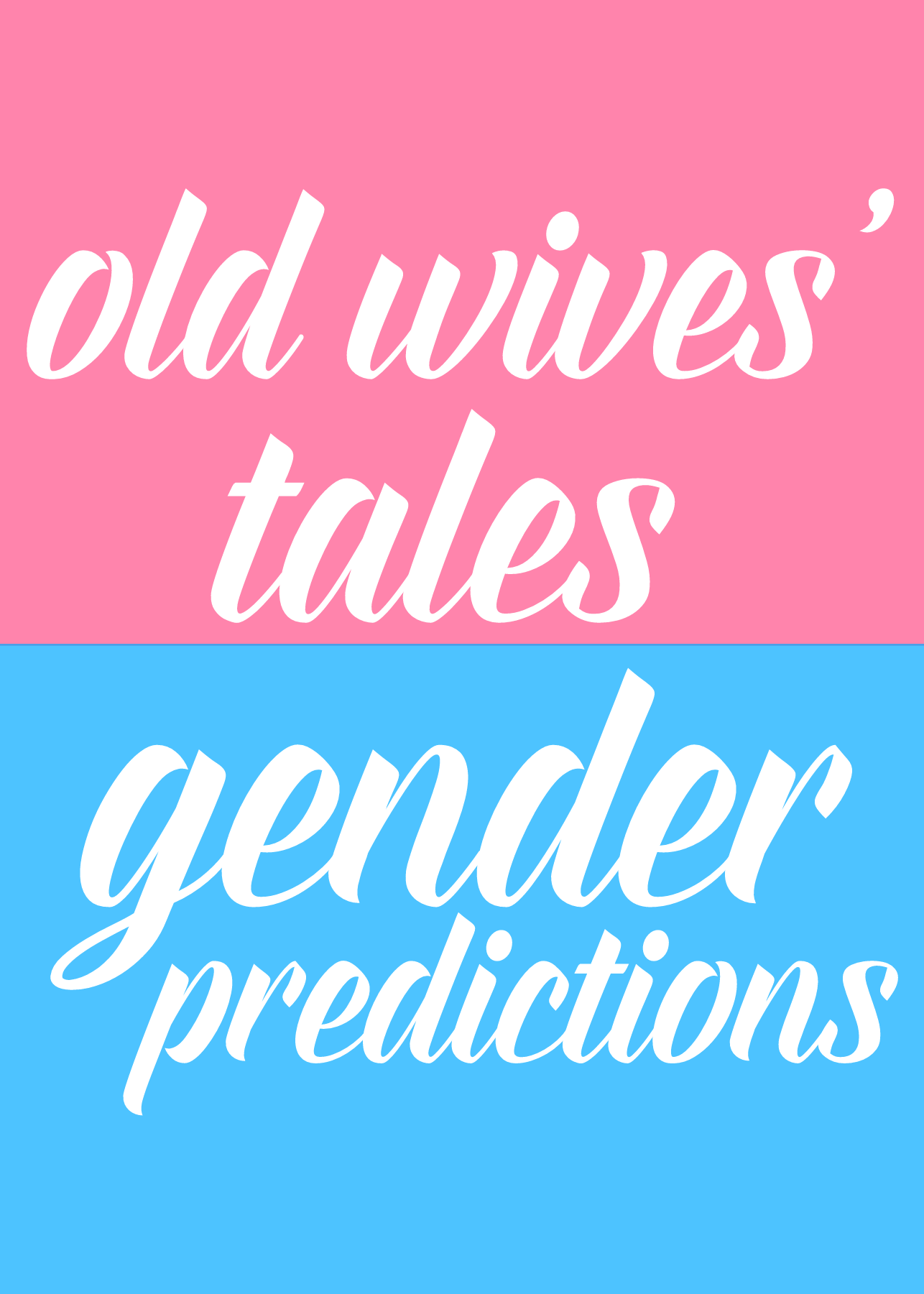 7 old wives tales gender predictions gender prediction wives old wives tales gender predictions chinese birth calendar list of gender predictions nvjuhfo Gallery