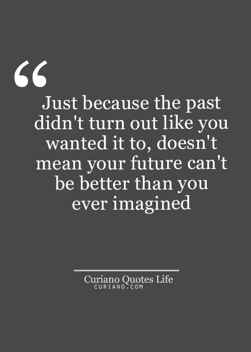 Living In The Past Quotes Looking For #quotes Life #quote Love Quotes Quotes About