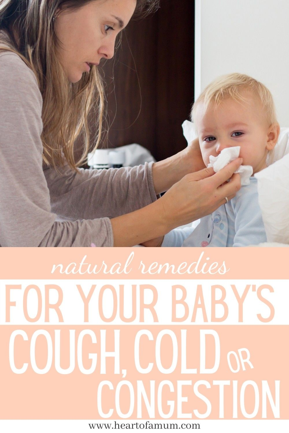 How To Use Natural Remedies For A Sick Baby With A Cold Sick Baby Baby Cough Baby Runny Nose