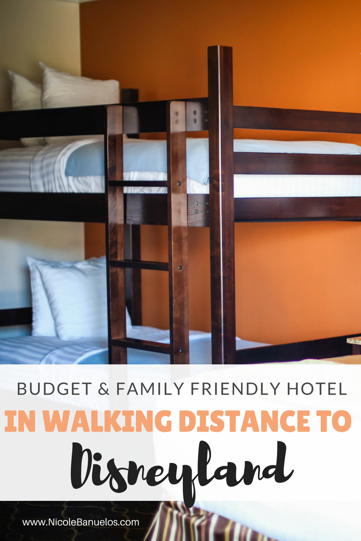 Budget Friendly Hotel Walking Distance To Disneyland