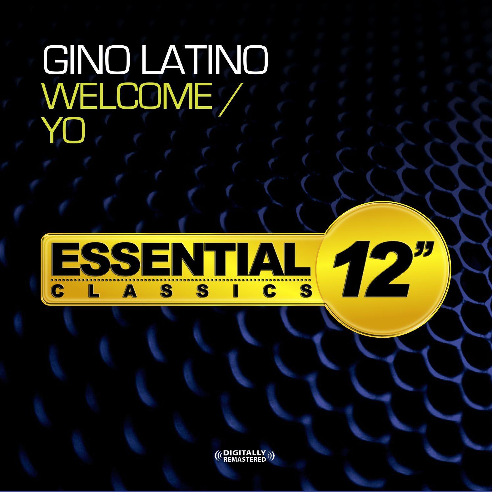 Gino Latino - Welcome / Yo